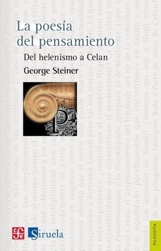 Poesía del pensamiento. Del helenismo a celan, La