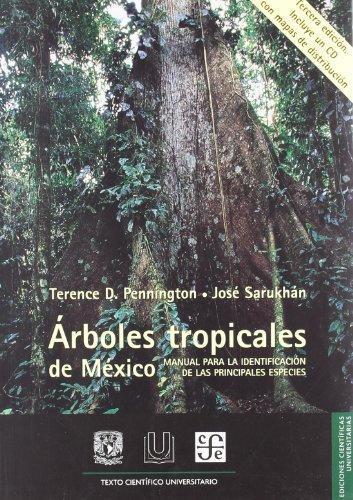 Árboles tropicales de México. Manual para la identificación de las principales especies