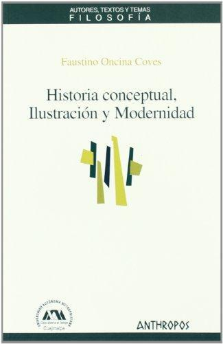 Historia Conceptual Ilustracion Y Modernidad