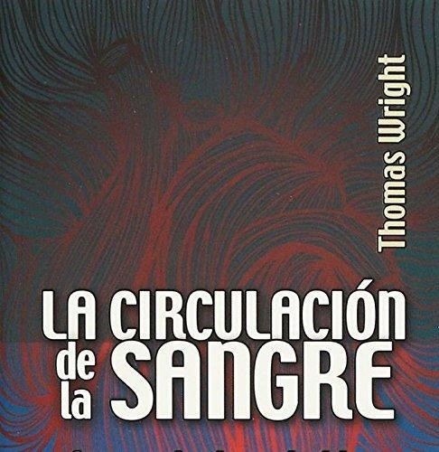 Circulación de la sangre, La. La revolucionaria idea de William Harvey
