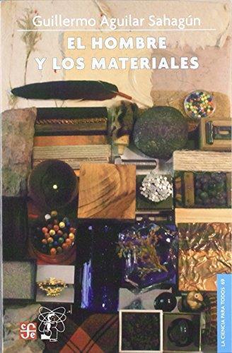 Hombre y los materiales, El