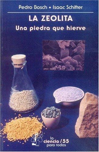 Zeolita:, La. Una piedra que hierve