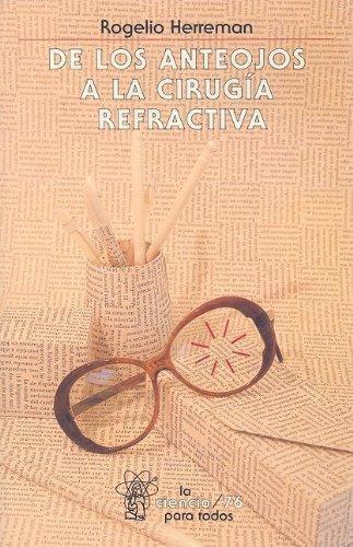 De los anteojos a la cirugía refractiva