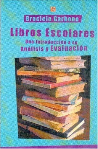 Libros escolares. Una introducción a su análisis y evaluación