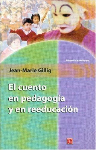 Cuento en pedagogía y en reeducación, El