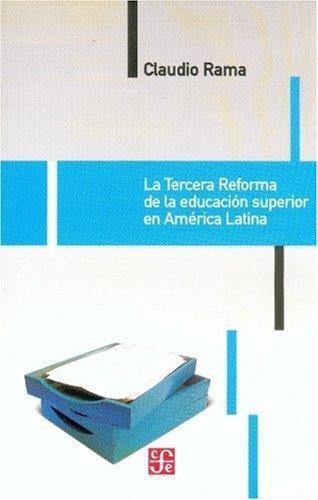 Tercera reforma de la educación superior en América Latina, La
