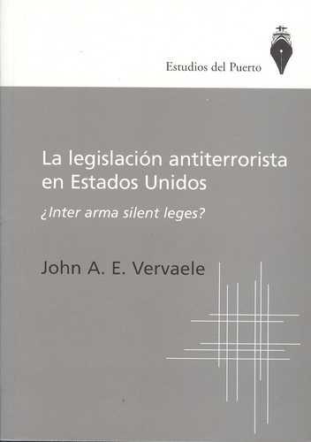 Legislacion Antiterrorista En Estados Unidos ¿Inter Arma Silent Leges?, La
