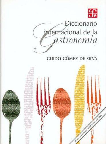 Diccionario internacional de la gastronomía