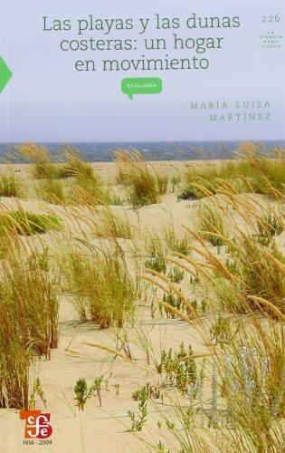 Playas y las dunas costeras, Las. Un hogar en movimiento