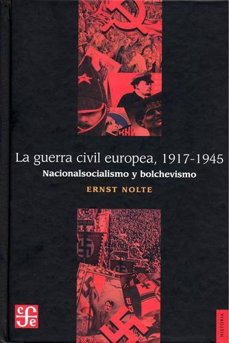 Guerra civil europea 1917-1945, La. Nacionalsocialismo y bolchevismo