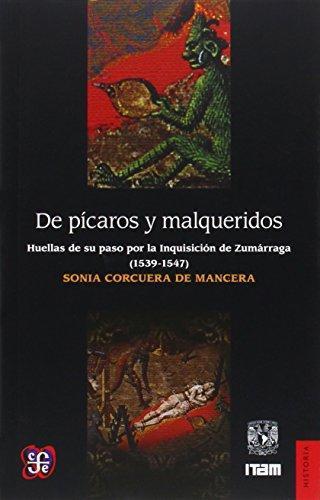 De pícaros y malqueridos. Huellas de su paso por la Inquisición de Zumárraga (1539-1547)