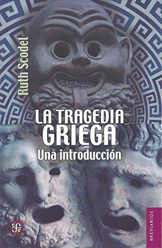Tragedia griega, La. Una introducción