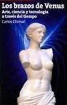 Brazos de Venus: arte, ciencia y tecnología a través del tiempo