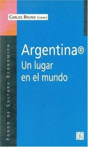 Argentina(R). Un lugar en el mundo