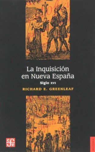 Inquisición en Nueva España, La. Siglo XVI