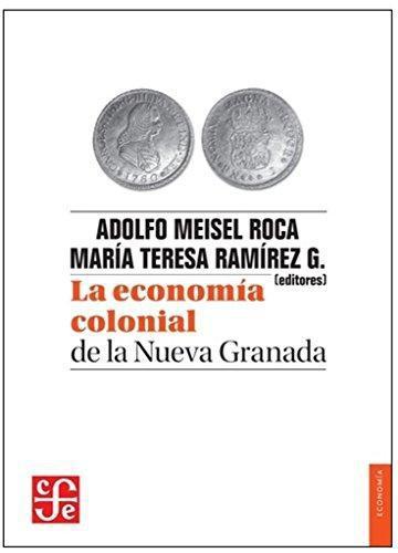Economía colonial de la Nueva Granada, La