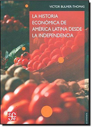 Historia económica de América Latina desde la independencia, La