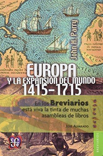 Europa y la expansión del mundo (1415-1715)