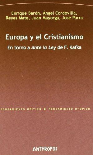 Europa Y El Cristianismo. En Torno A Ante La Ley De F. Kafka