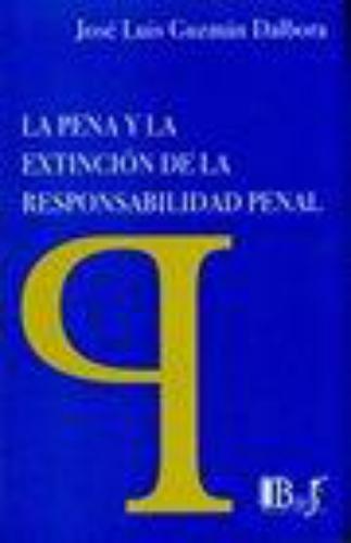 Pena Y La Extincion De La Responsabilidad Penal, La