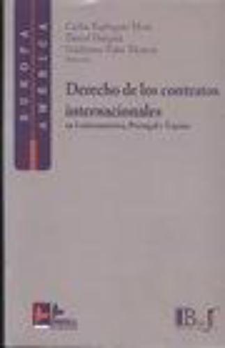 Derecho De Los Contratos Internacionales En Latinoamerica, Portugal Y España