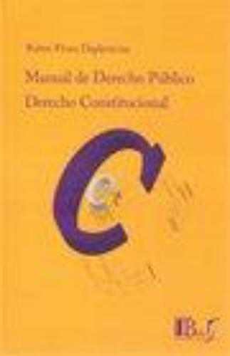 Derecho Constitucional Manual De Derecho Publico Tomo I