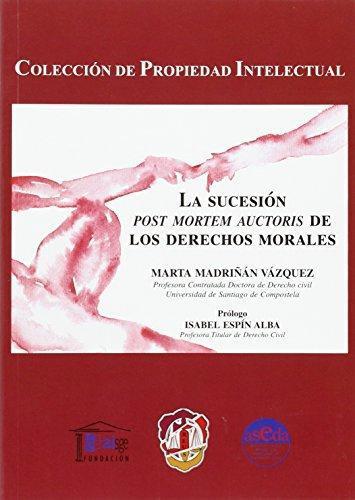Sucesion Post Mortem Auctoris De Los Derechos Morales, La
