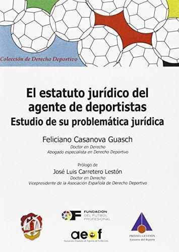 Estatuto Juridico Del Agente De Deportistas, El