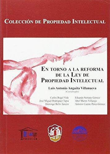 En Torno A La Reforma De La Ley De Propiedad Intelectual