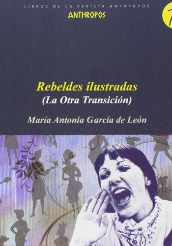 Rebeldes Ilustradas (La Otra Transicion)