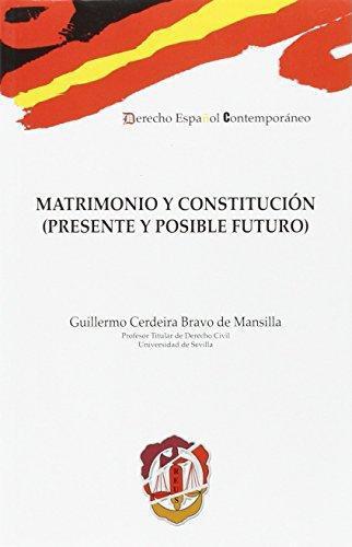 Matrimonio Y Constitucion (Presente Y Posible Futuro)