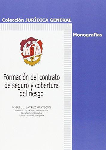 Formacion Del Contrato De Seguro Y Cobertura Del Riesgo
