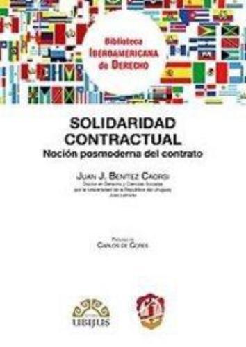 Solidaridad Contractual Nocion Posmoderna Del Contrato