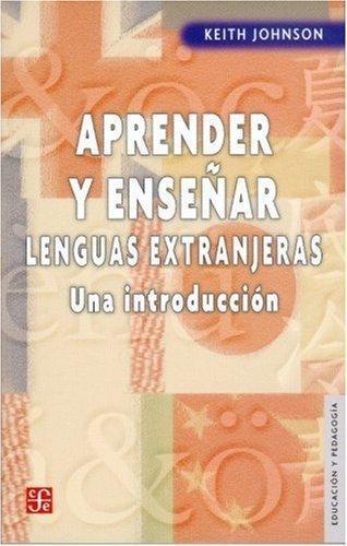 Aprender y enseñar lenguas extranjeras. Una introducción