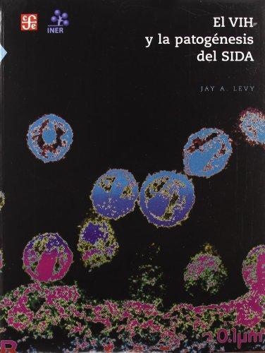 VIH y la patogénesis del sida, El