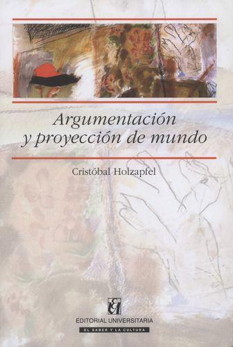 Argumentacion Y Proyeccion Del Mundo