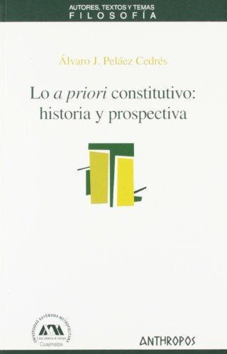 Lo A Priori Constitutivo Historia Y Prospectiva