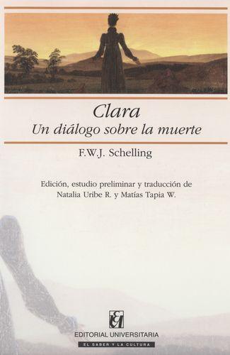 Clara. Un Dialogo Sobre La Muerte