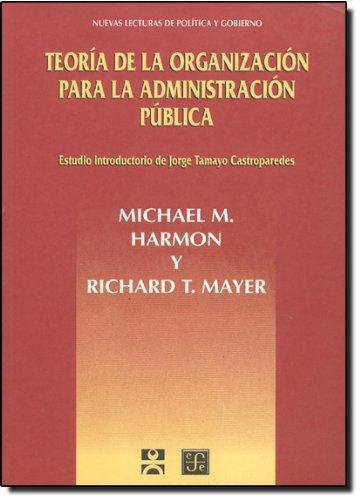 Teoría de la organización para la administración pública