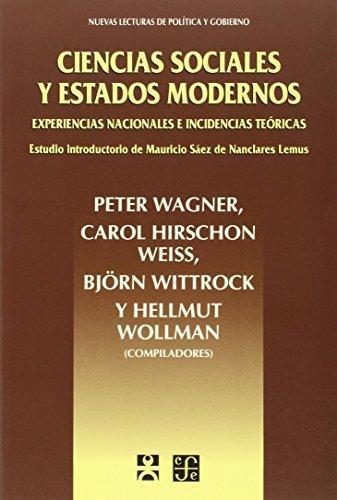 Ciencias sociales y estados modernos. Experiencias nacionales e incidencias teóricas