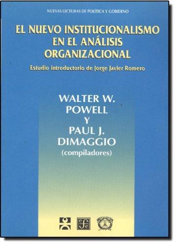 Nuevo institucionalismo en el análisis organizacional, El