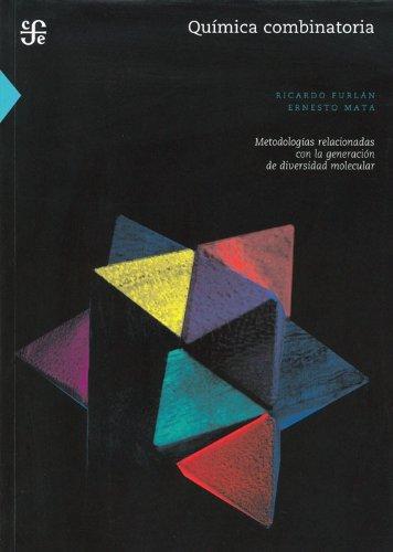 Química combinatoria. Metodologías relacionadas con la generación de diversidad molecular