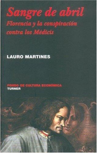 Sangre de abril. Florencia y la conspiración contra los médicis
