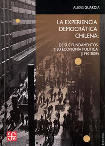 Experiencia democrática chilena, La