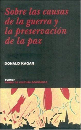 Sobre las causas de la guerra y la preservación de la paz
