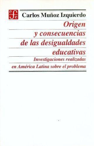 Origen y consecuencias de las desigualdades educativas: investigaciones realizadas en América l