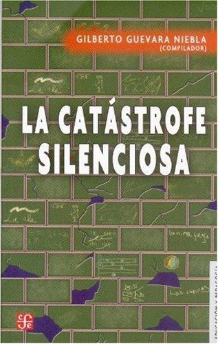 Catástrofe silenciosa, La