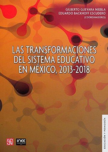 Transformaciones del sistema educativo en México, 2013-2018, Las