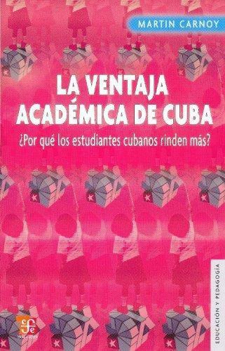 Ventaja académica de Cuba, La. ¿Por qué los estudiantes cubanos rinden más?