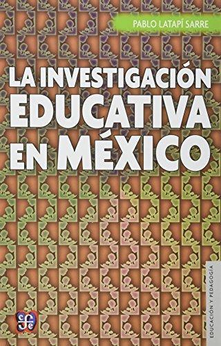 Investigación educativa en México, La
